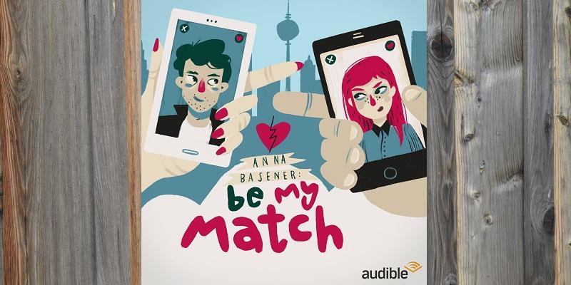 kb-spezial: Hörspielserie Be My Match