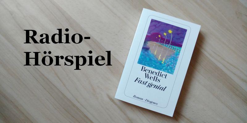 Folge der Woche: Radio-Hörspiel – Fast genial (WDR)