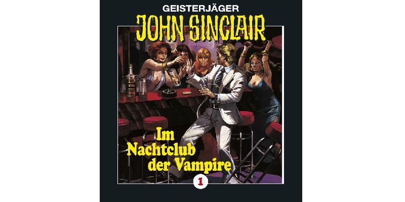 Folge der Woche: Geisterjäger John Sinclair – Im Nachtclub der Vampire (1)