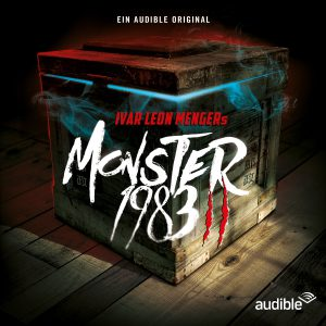 "©Audible - Cover zur 2. Staffel von ""Monster 1983"""