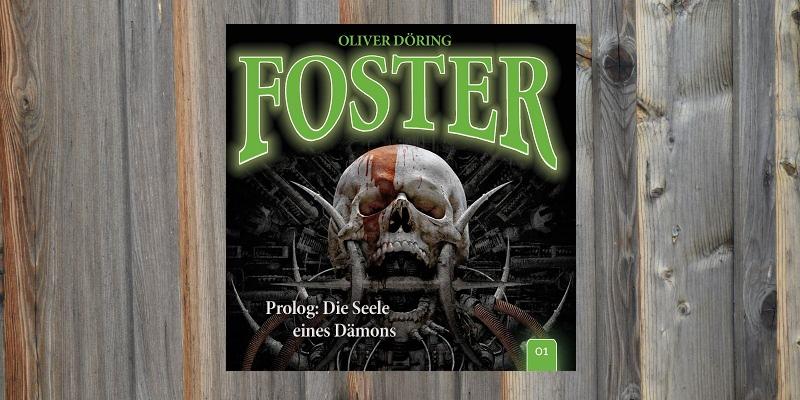 Folge der Woche: Foster – Prolog: Die Seele eines Dämons (1)