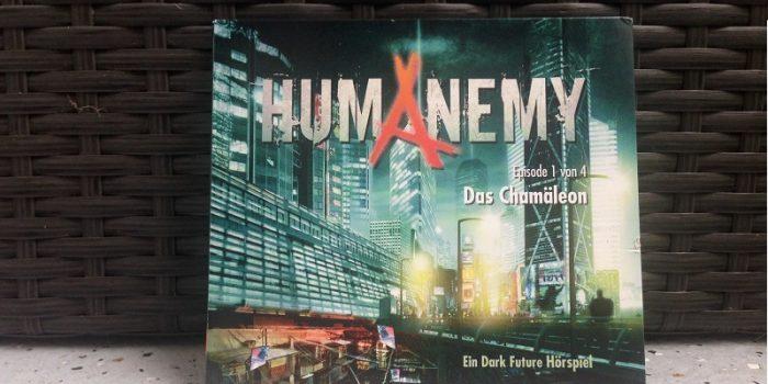 Humanemy – Das Chamäleon (1)