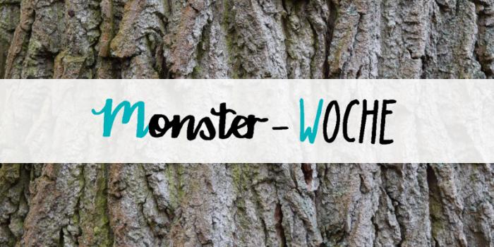 #1 Monster-Woche: Ein kb-spezial