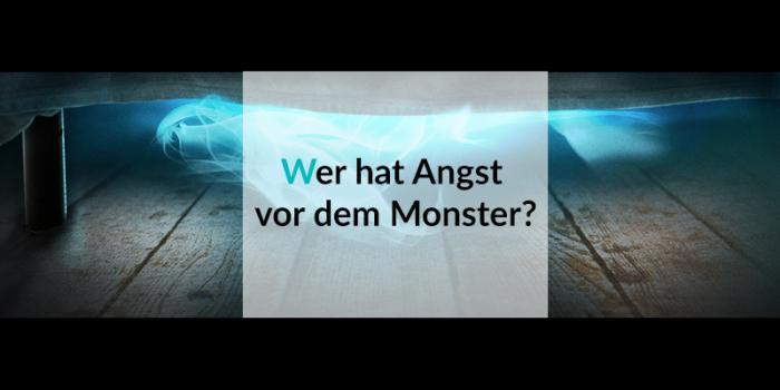 #8 Monster-Woche: Wer hat Angst vor dem Monster?