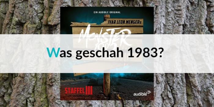 #3 Monster-Woche: Was geschah eigentlich 1983?