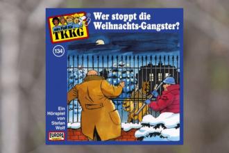 TKKG - Wer stoppt die Weihnachts-Gangster?