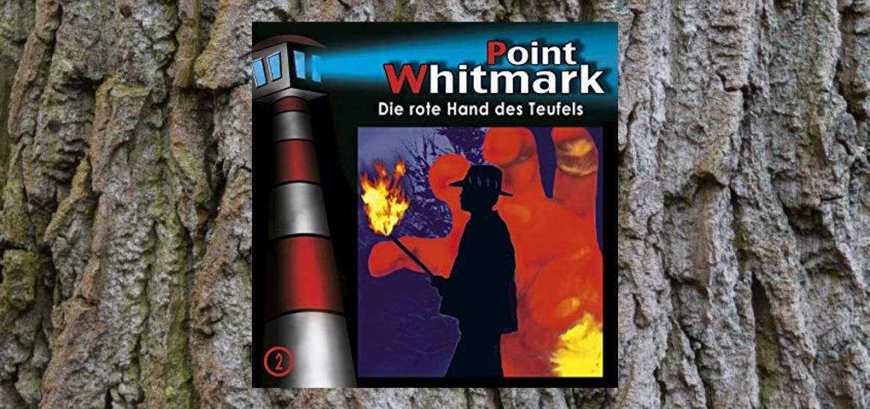 Point Whitmark - Die rote Hand des Teufels